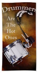 Drummers Are The Hot Ones Beach Towel