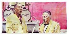 Duke Ellington And Johnny Hodges Beach Towel