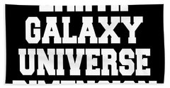Earth Galaxy Universe Dimension Beach Towel