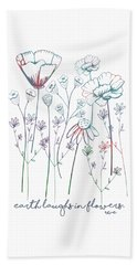 Beach Towel featuring the digital art Earth Laughs In Flowers by Heather Applegate