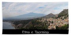 Etna E Taormina Beach Towel