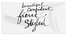 Fierce And Styled Black- Art By Linda Woods Beach Towel