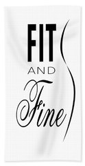 Fit And Fine Beach Towel