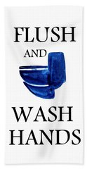 Flush And Wash Hands Beach Towel