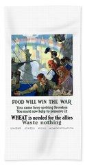 Food Will Win The War Beach Towel