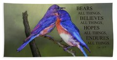 Beach Towel featuring the photograph For Love Of Bluebirds And Scripture by Sandi OReilly