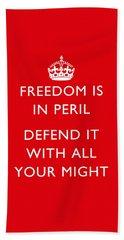 Freedom Is In Peril -- Ww2 Propaganda  Beach Towel