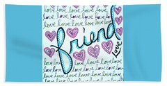 Friend Beach Towel