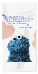 Friendship Is.. - Cookie Monster Cute Friendship Quotes.. 5  Beach Towel