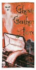 Ghosts Gather Here Beach Towel