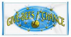 Give Bees A Chance Beach Sheet