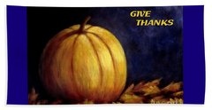 Give Thanks Autumn Painting Beach Towel