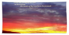 Glory And Praise  Beach Towel