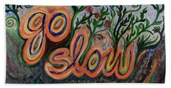 Go Slow Beach Towel