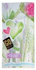Go With Your Heart Beach Towel