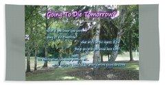 Going To Die Tomorrow? Beach Sheet