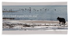 Good For The Soul Beach Towel