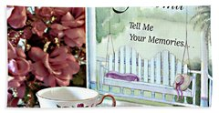 Beach Towel featuring the photograph Grandma Tell Me Your Memories... by Sherry Hallemeier