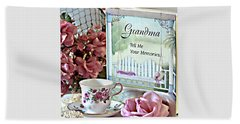 Grandma Tell Me Your Memories... Beach Sheet by Sherry Hallemeier