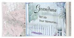 Grandmother...tell Me Your Memories Beach Sheet