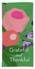 Grateful And Thankful Flowers 1- Art By Linda Woods Beach Towel