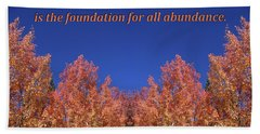 Gratitude Is The Foundation For Abundance Beach Towel