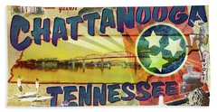 Greetings From Chattanooga Beach Towel