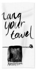Hang Your Towel Beach Towel