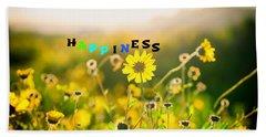 Happiness Beach Towel by Joseph S Giacalone