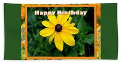 Beach Towel featuring the photograph Happy Birthday Card by Sonya Nancy Capling-Bacle
