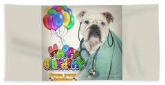 Happy Birthday From Your Dogtor Beach Sheet