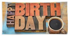 Happy Birthday Greeting Card In Wood Type  Beach Towel