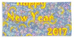 Beach Towel featuring the digital art Happy New Year 2017 by Jean Bernard Roussilhe
