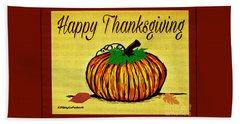 Happy Thanksgiving Beach Towel