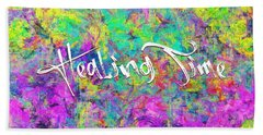 Healing Time Beach Towel
