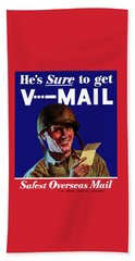He's Sure To Get V-mail Beach Towel