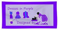 High Style Fashion, Dresses In Purple Beach Sheet by Linda Velasquez