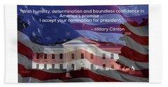 Hillary Clinton's Acceptance Speech Beach Towel