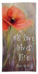 His Love Gives Life Beach Sheet