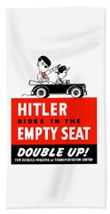 Hitler Rides In The Empty Seat Beach Towel