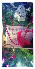 Home Is Where The Heart Is Beach Towel