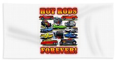 Hot Rods Forever Beach Towel