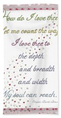 How Do I Love Thee? Beach Towel