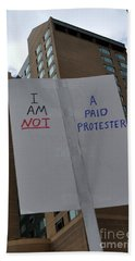 I Am Not A Paid Protester Beach Towel