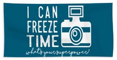 Beach Towel featuring the photograph I Can Freeze Time by Heather Applegate