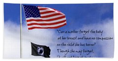 Beach Towel featuring the photograph I Will Not Forget You American Flag Pow Mia Flag Art by Reid Callaway
