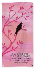 I Would Rather Have Birds Beach Towel