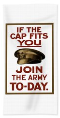 If The Cap Fits You Join The Army Beach Towel
