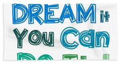 Beach Sheet featuring the digital art If You Can Dream It You Can Do It by Gina Dsgn