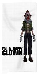 I'm A Happy Clown Beach Towel